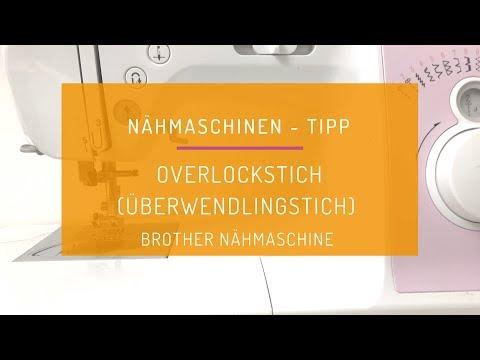 Nähen lernen: Was kann der Overlock Stich an der Brother Nähmaschine