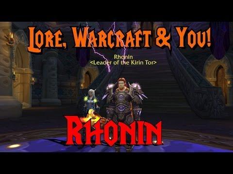 Rhonin: Lore, Warcraft & You!