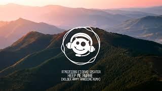 Atmozfears ft.david spekter - Keep me awake (Voldex happi Hardcore remix) [Syntic loaded r ...