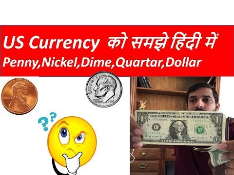 US Currency Explained: Penny, Nikel,Dime,dollar,cent  Kya hota h? in Hindi