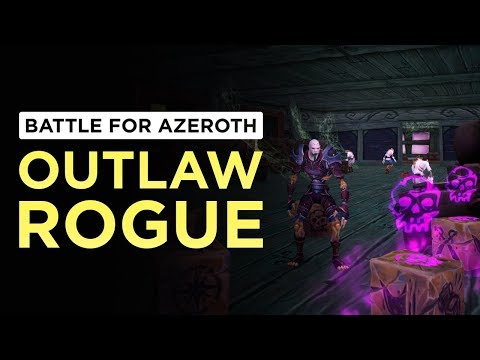 Outlaw Rogue   WoW: Battle for Azeroth - Beta [1st Pass]