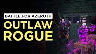 Outlaw Rogue | WoW: Battle for Azeroth - Beta [1st Pass]