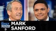 Mark Sanford - Running Against Trump as a Republican in 2020 | The Daily Show
