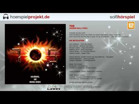 705 (sieben null fünf) (Science Fiction / Hörspiel / Hörbuch / Komplett)