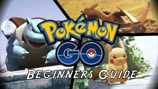 POKEMON GO - HOW TO PLAY - BEGINNERS GUIDE - TIPS AND TRICKS - 2016