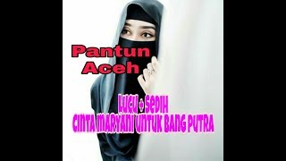 Pantun Aceh Lucu - Kisah Cinta Maryani