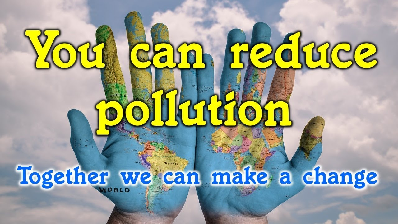 5 easy ways to reduce pollution for everyone youtube. Black Bedroom Furniture Sets. Home Design Ideas