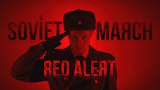 SOVIET MARCH - Red Alert 3 - RUSSIAN COVER