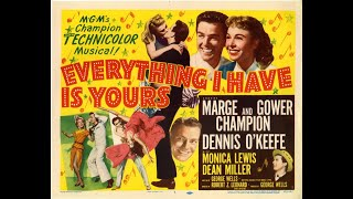 Everything I Have Is Yours 1952) Trailer
