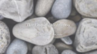 Empath Meditation for Cleansing and Clearing your Energy