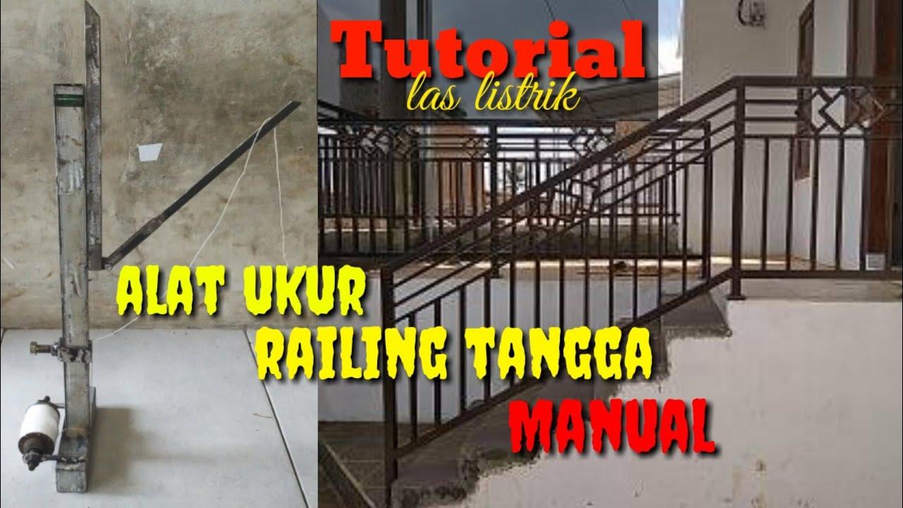 Cara Buat Alat Ukur Railing Tangga Manual Dari Rongsok Karya Kecil