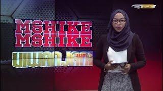 MSHIKEMSHIKE VIWANJANI   -   AZAM TV     23/10/2018