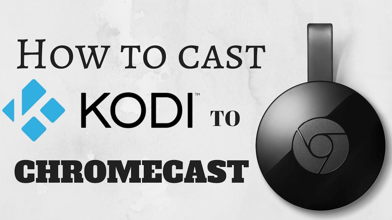 KODI Chromecast - YouTube