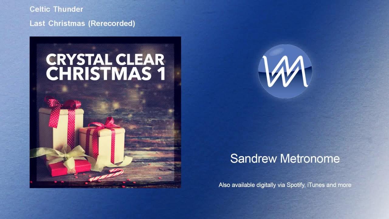 Celtic Thunder Christmas.Celtic Thunder Last Christmas Rerecorded