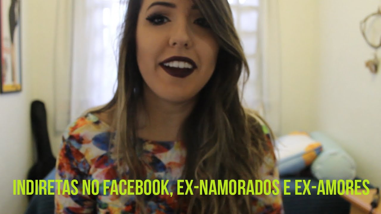 Vida Dos Solteiros Ex Namorados Ex Amores E Indiretas No Facebook