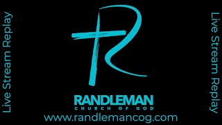 Randleman Church of God: 4/11/21 Morning Message