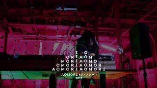 """Nyantora (Koji Nakamura)- Special Music Night """"Unlimited!!!"""" 古舘健AOMORIトリエンナーレ2017"""