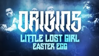 "Black Ops 2 ZOMBIES ""Origins"" - ""LITTLE LOST GIRL"" - Easter Egg Achievement Guide!"