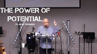 The Power of Potential | Pastor David Fernandes (14-03-2021)