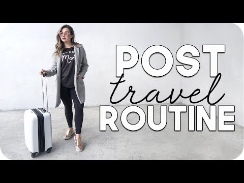 Post Travel Routine!