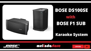 Paket Karaoke Bose DS100SE With Bose F1 Subwoofer