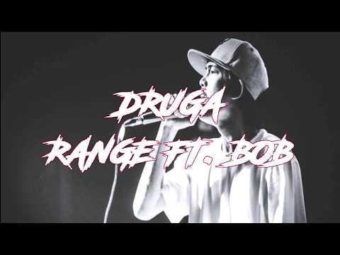 DRUGA - Range featuring Bob (Lyric Video)