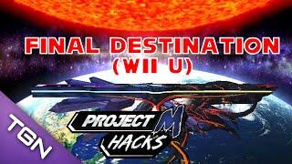 Final Destination (Wii U) - Project M – Compatible Hacks