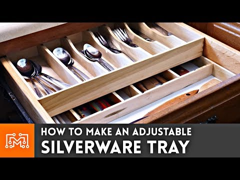 How to Make an Adjustable Silverware Tray