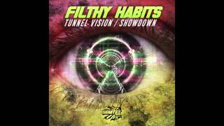 Filthy Habits - Tunnel Vision
