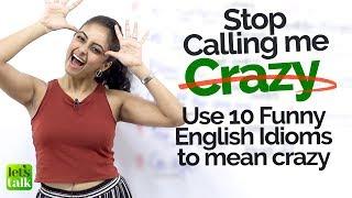 10 Funny English Idioms to say