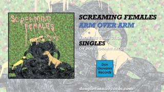 Screaming Females - Arm Over Arm (Official Audio)
