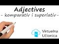 Adjectives - Comparative - Superlative - Poređenje prideva - Interaktivna gramatika engleskog jezika