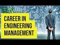 Career in Engineering & Technical Management