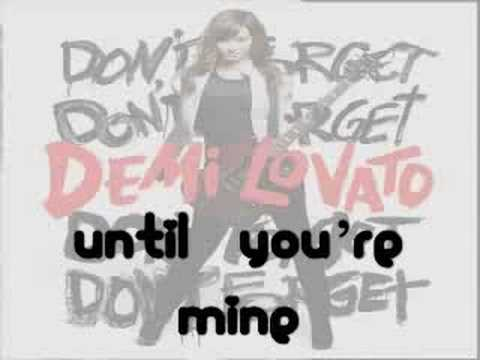 Demi Lovato- Until Your Mine- ALBUM/CD Version HQ Lyrics SPECIAL Edition- Only Correct Lyrics!