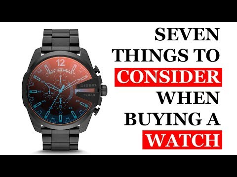Watch Buying Guide   Seven Things To Consider When Buying A Watch,How To Find A Suitable Watch