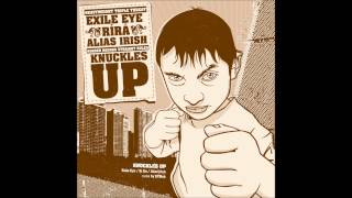 RíRá - Knuckles Up (with Exile Eye / Alias Irish / DJ Mek) mp3