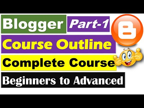Blogger Complete Course | Part 1 - Introduction & Course Outline [Hindi/Urdu]