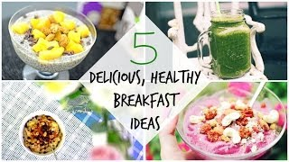 5 Delicious, Healthy, Vegan-Friendly Breakfast Ideas! ♡ Thumbnail