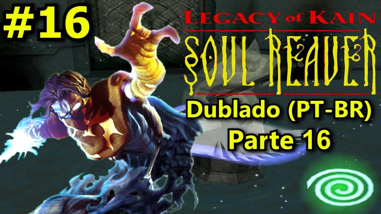 legacy of kain soul reaver ps1 dublado