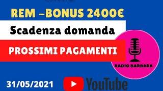 REM-BONUS 2400€ SCADENZA DOMANDA 👉 PROSSIMI PAGAMENTI SOSTEGNI BIS