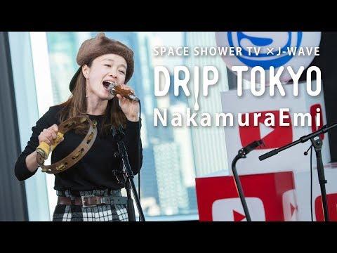 DRIP TOKYO #9 NakamuraEmi