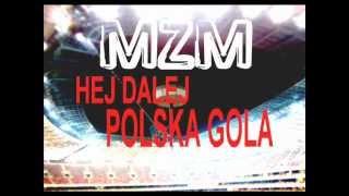MZM - Hej ! Dalej Polska Gola ! football song :) od Miejski Zespół Muzyczny