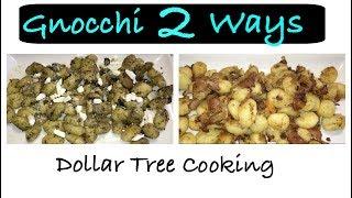 DOLLAR TREE COOKING GNOCCHI 2 WAYS