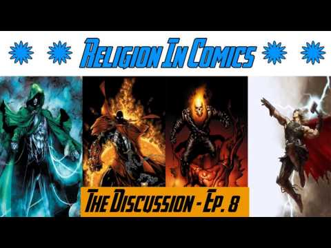 Religion In Comics - The Discussion Ep. 8