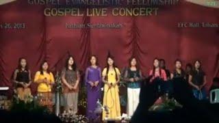 Chin Hla - Gospel Evangelistic Fellowship Live Concert (Full Version)