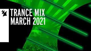 Armada Music Trance Mix - March 2021