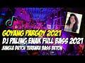 GOYANG PARGOY MINANG !! DJ JUNGLE DUTCH TERBARU FULL BASS 2021 [ PARGOY DUTCH X DJ ICS-25 ]