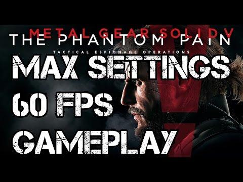 Metal Gear Solid 5: The Phantom Pain MGS5 PC Max Settings 60 FPS Gameplay 1080p