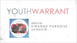 Youth Warrant - Strange Paradise [Official Audio]