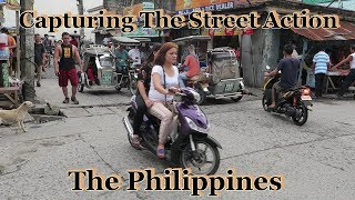 Walking The Hood & Capturing The Street Action : The Philippines